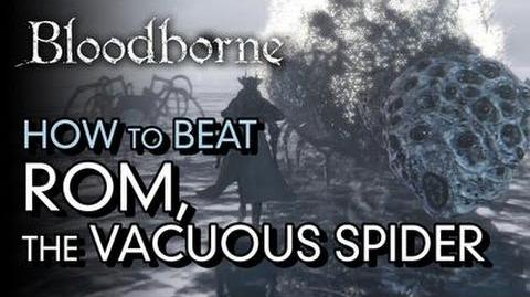 Bloodborne- Rom, the Vacuous Spider Boss Fight -9
