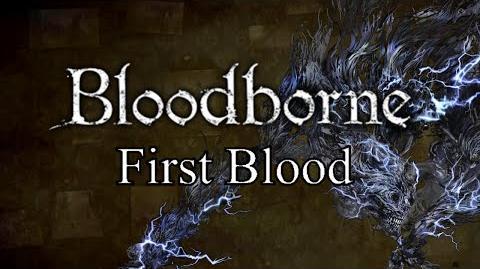 Bloodborne First Blood - Yahar'gul & Darkbeast Paarl