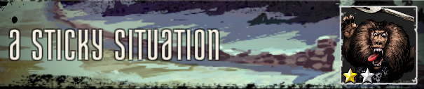 A Sticky Situation Banner