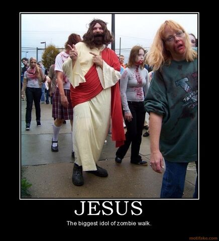 File:Jesus-jsus-zombie-walk-idol-demotivational-poster-1262979178.jpg