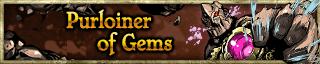 <b>Purloiner of Gems</b>