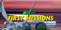 First Missions
