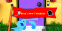Blue's New Television