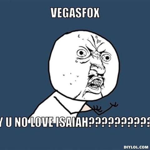 File:Y-u-no-meme-generator-vegasfox-y-u-no-love-isaiah-1c4093.jpg