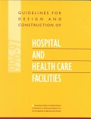 Guidelines for design and construction of hospital and health care facilities