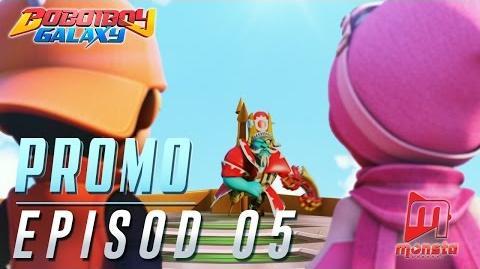 BoBoiBoy Galaxy - Promo Episod 05