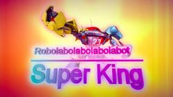Robolabolabolabolabot Super King.png