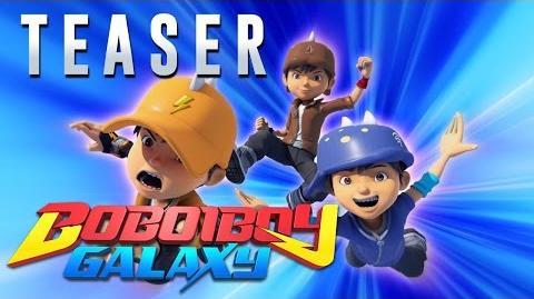 BoBoiBoy Galaxy Teaser