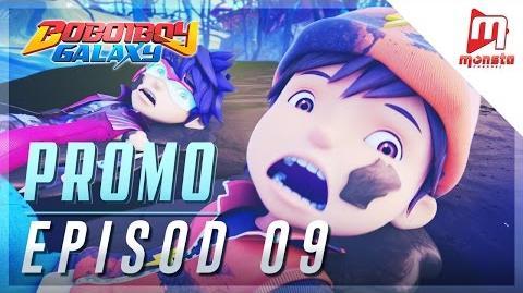 BoBoiBoy Galaxy - Promo Episod 09