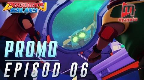 BoBoiBoy Galaxy - Promo Episod 06
