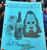 Brunchsquatch Script
