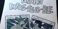 Mission Impos-slug-ble