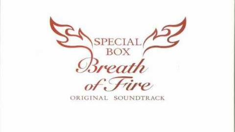 Breath of Fire OST SB - 124 - Release