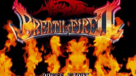 Breath of Fire II SNES OST Our Journey