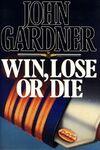 Win, Lose or Die (Original Ausgabe).jpg