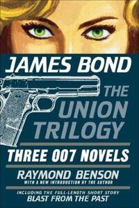 James Bond - The Union Trilogy - Three 007 Novels.jpg
