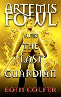 Artemis Fowl and the Last Guardian Cover