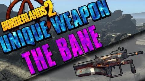 Borderlands 2 - Bane - Unique Weapon