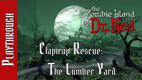 Claptrap Rescue The Lumber Yard