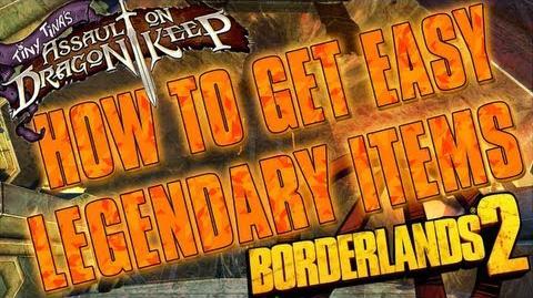 Borderlands 2 - How To Easily Farm For Legendary Items (Tiny Tina's Assault On Dragon Keep)
