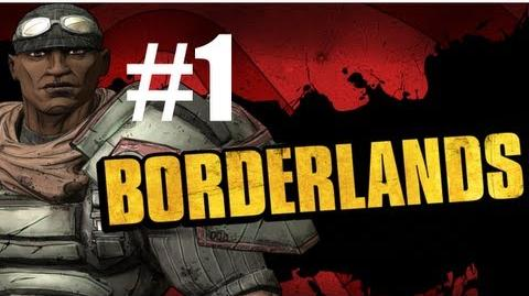 Borderland's Reboot - Co-Op Chronicles - Borderlands Returns Co-Op with Sly Ze and Dan Part 1 - Let the Dumb Begin