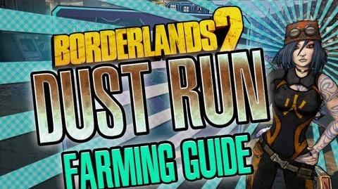 Borderlands 2 The Dust Run farming guide