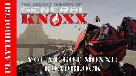 You've Got Moxxi Roadblock