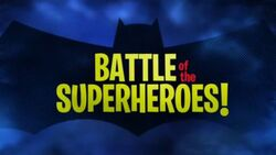 Battle of the Super-Heroes!