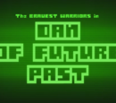 Dan of Future Past