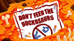 Don't Feed the Duckosaurs