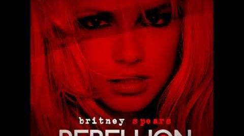 Rebellion Britney Spears (New Version)
