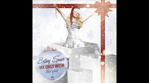 Britney Spears - My Only Wish (This Year) (HQ Audio)