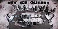 Dry Ice Quarry