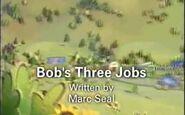 Bob'sThreeJobsBetterQualityTitleCard