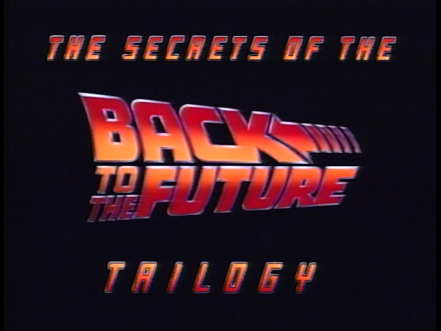 File:The Secrets of the Back to the Future Trilogy.png