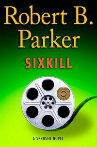 Robert-b-parker-sixkill