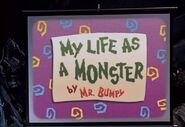 My life as a monster by mr bumpy