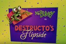 Destructos flipside title