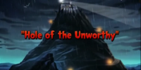 Hole of the Unworthy
