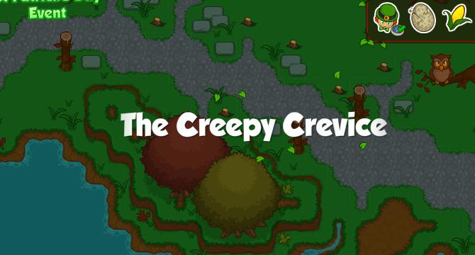 The Creepy Crevice