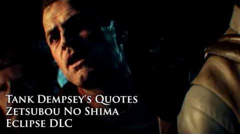 "Zetsubou No Shima - Tank Dempsey's quotes sound files (Black Ops III ""Eclipse"" DLC)"