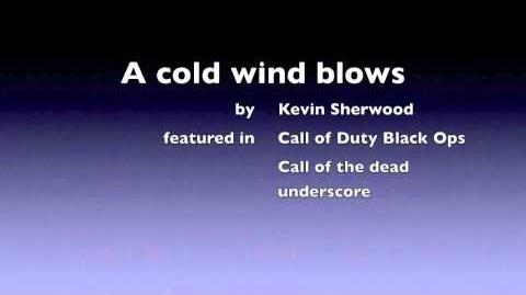 "Call of Duty Black Ops - Call of the dead ""A cold wind blows"" nazi zombies Kevin Sherwood"