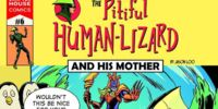 The Pitiful Human Lizard Issue 6