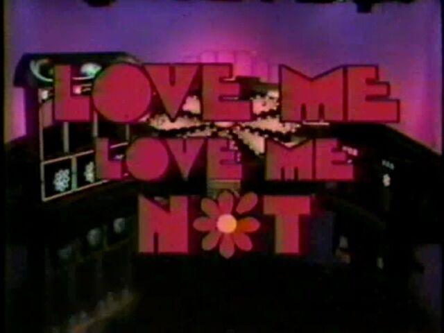 File:Love Me, Love Me Not.jpg