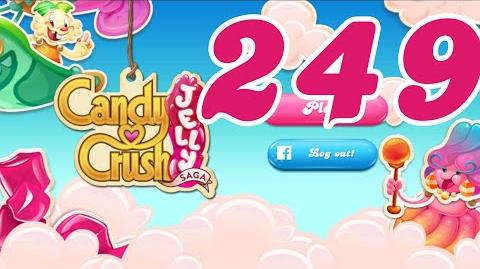 Candy Crush Jelly Saga Level 249 No Boosters