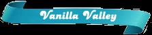 Vanilla-Valley