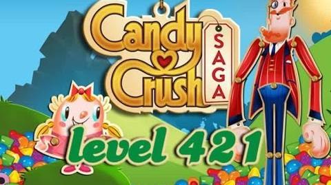 Candy Crush Saga Level 421 - ★★★ - 214,380