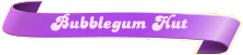 Bubblegum-Hut