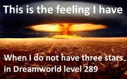 Dreamworld level 289 no three stars meme