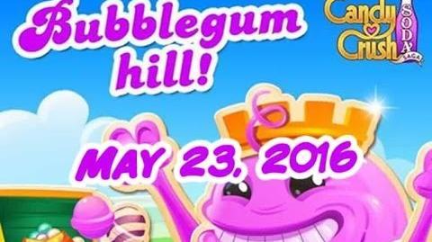 Candy Crush Soda Saga - Bubblegum Hill - May 23, 2016